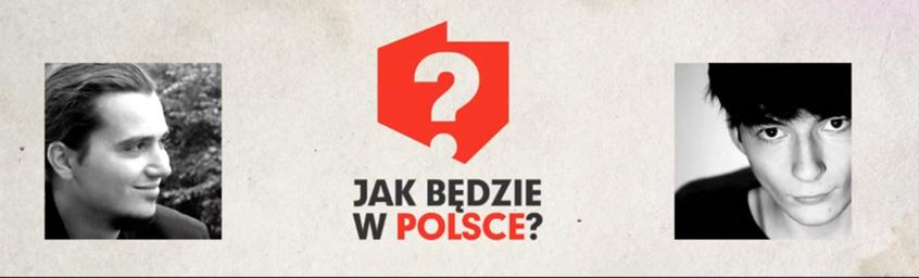 Jak będzie w Polsce? [odc.1]