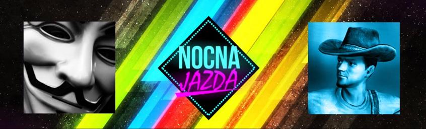 Nocna Jazda – Polska parafialno-socjalna, a nie gejowa dziwko!