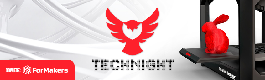 TechNight – Druk 3D
