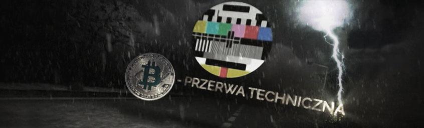 Przerwa Techniczna – Globalne Ocieplenie Bitcoina