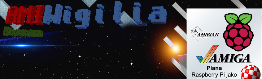 Amiwigilia – Odcinek 32 – Piana – Raspberry Pi jako komputer Amiga