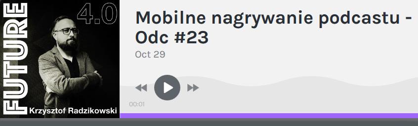 Future 4.0 – Mobilne nagrywanie podcastu