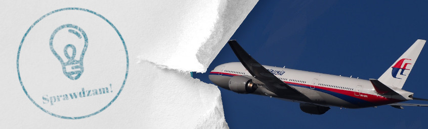 Sprawdzam #21 – MH370