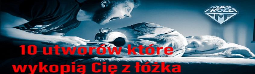 Max Frozzt – Top 10 utworów, które wyrzucą Cię z łóżka.