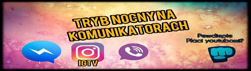 Pewdiepie płaci YouTubowi?| Instagram konkuruje już z TikTokiem? | Nowy TRYB NOCNY na messenger! |