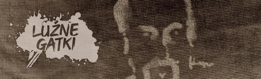 Luźne Gatki – O Etamie, dlaczegoś nas opuścił…