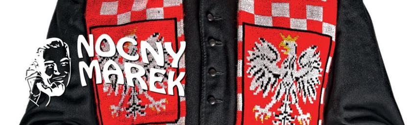 Nocny Marek – Tylko pod tym krzyżem, tylko pod tym znakiem, Polska zacofana, a Polak biedakiem
