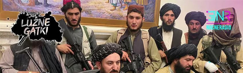 Luźne Gatki – Co dalej z Afganistanem?